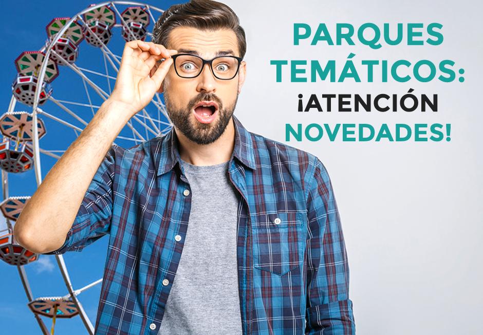 Consejos de viaje Parques temáticos: los consejos de Arturo